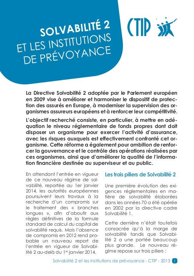 2     SO  LVABILITÉ                   NSET LES I NSTITUTIO                  CE DE PR   ÉVOYAN La Directive Solvabilité 2 a...