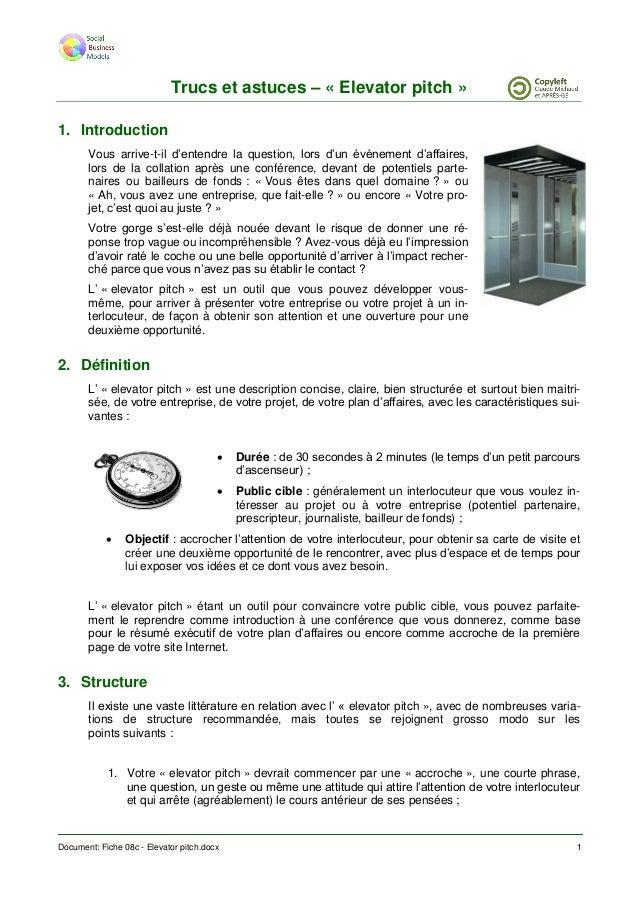 Document: Fiche 08c - Elevator pitch.docx 1 Trucs et astuces – « Elevator pitch » 1. Introduction Vous arrive-t-il d'enten...