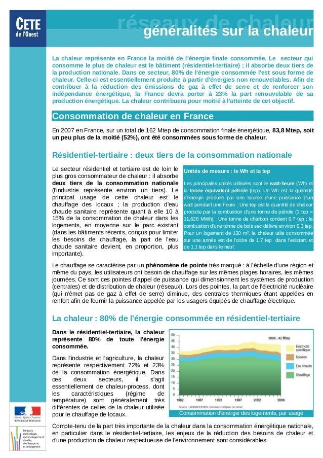 réseaux de chaleur                            généralités sur la chaleurLa chaleur représente en France la moitié de léner...