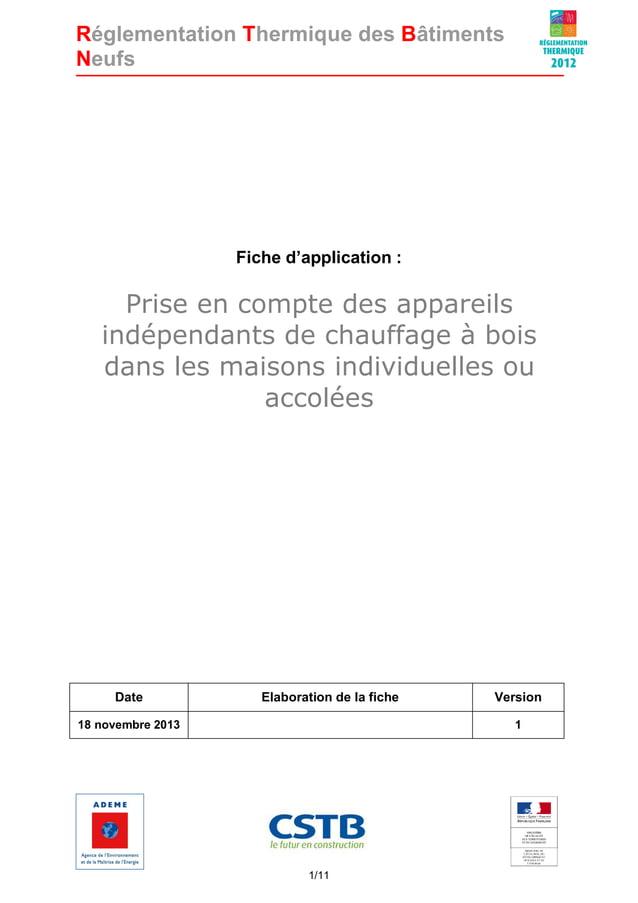 Réglementation Thermique des Bâtiments Neufs  Fiche d'application :  Prise en compte des appareils indépendants de chauffa...