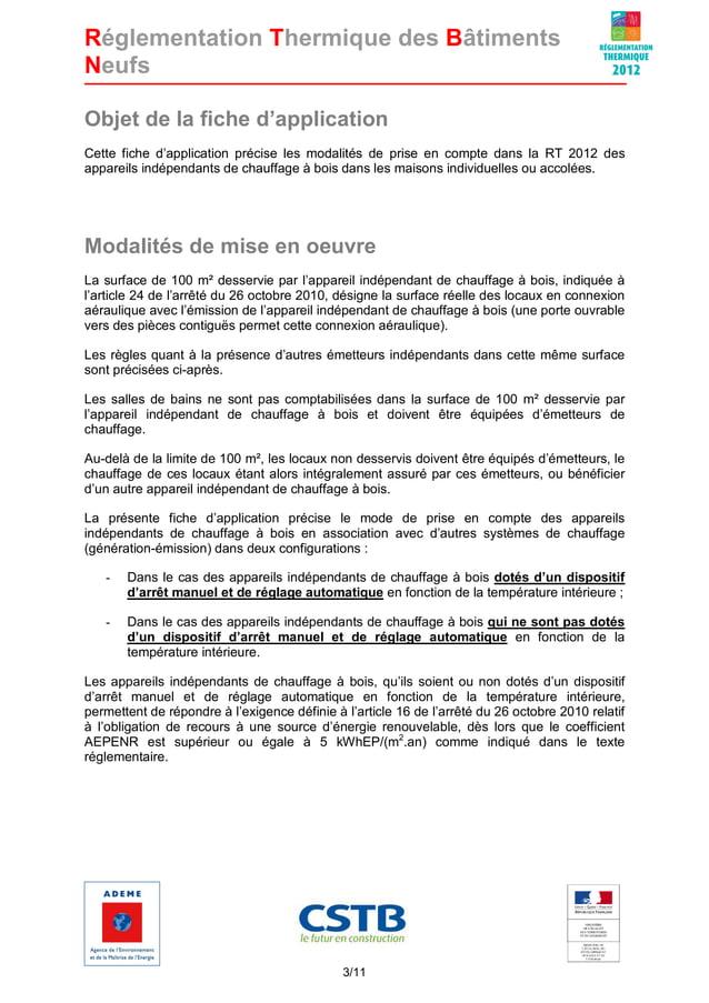 Réglementation Thermique des Bâtiments Neufs Objet de la fiche d'application Cette fiche d'application précise les modalit...