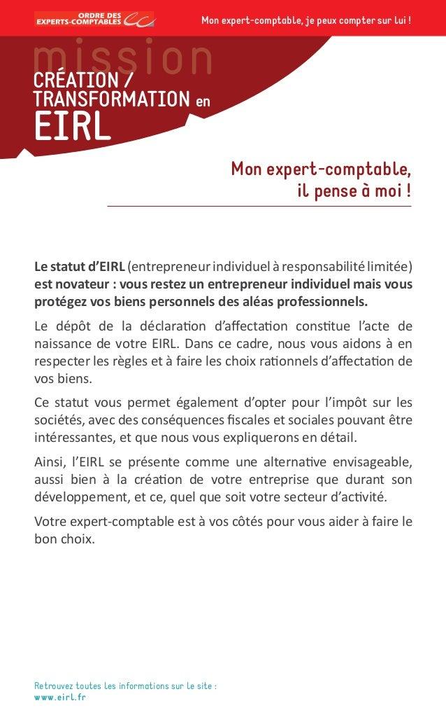 Le statut d'EIRL (entrepreneur individuel à responsabilité limitée) est novateur : vous restez un entrepreneur individuel ...