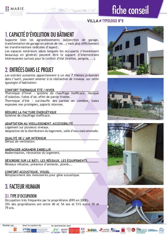 ficheconseil VILLA TYPOLOGIE N°8 1.CAPACITÉD'ÉVOLUTIONDUBÂTIMENT Supporte bien les agrandissements (adjonction de garage, t...