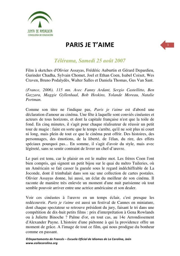 PARIS JE T'AIME                                         1                        Télérama, Samedi 25 août 2007 Film à sket...