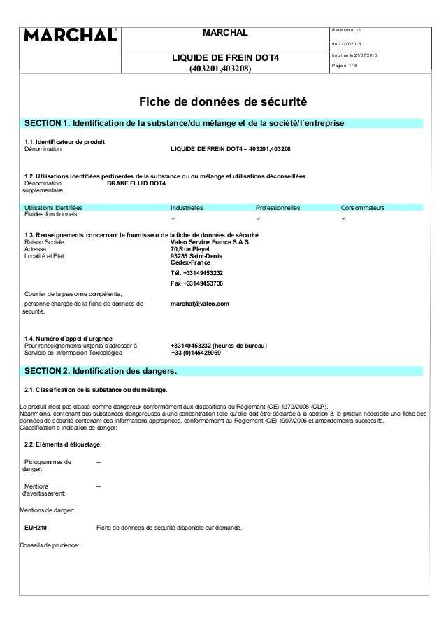 MARCHAL Revision n. 11 du 21/07/2015 LIQUIDE DE FREIN DOT4 Imprimè le 21/07/2015 (403201,403208) Page n. 1/15 Fiche de don...