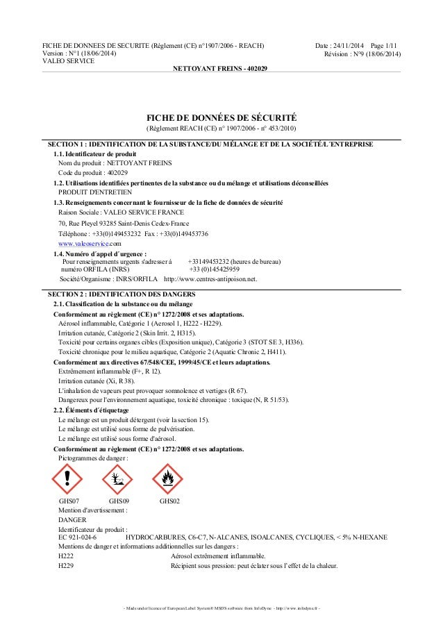 FICHE DE DONNEES DE SECURITE (Règlement (CE) n°1907/2006 - REACH) Version : N°1 (18/06/2014) VALEO SERVICE Date : 24/11/20...