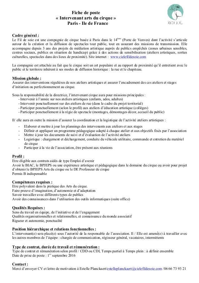 Fiche de poste « Intervenant arts du cirque » Paris - Ile de France Cadre général : Le Fil de soie est une compagnie de ci...