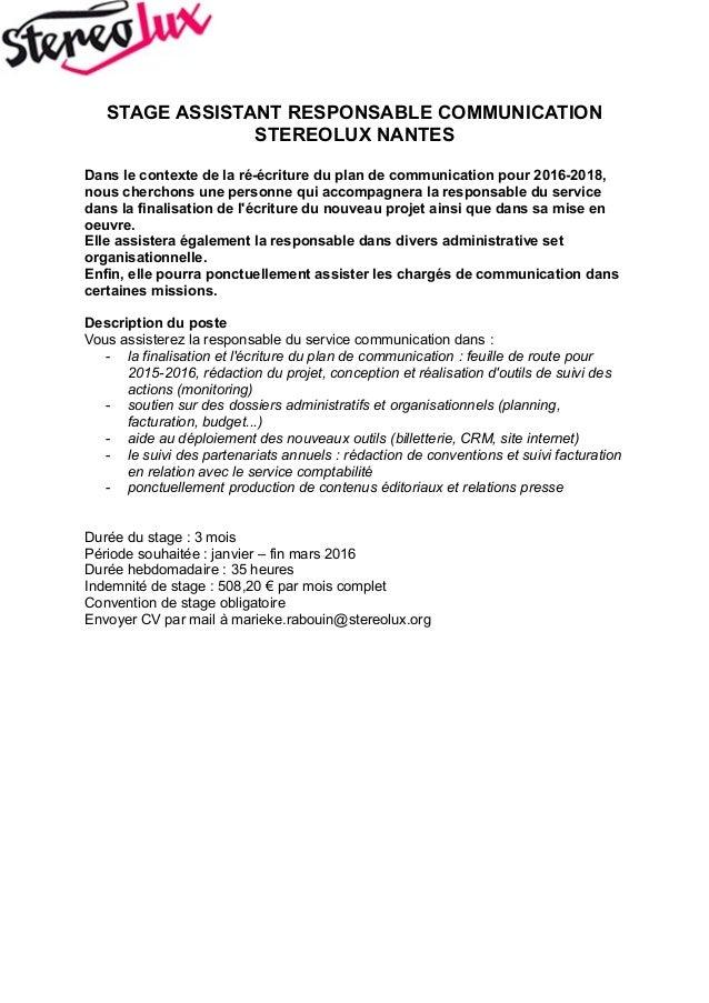 STAGE ASSISTANT RESPONSABLE COMMUNICATION STEREOLUX NANTES Dans le contexte de la ré-écriture du plan de communication pou...