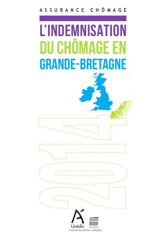 L'INDEMNISATION DUCHÔMAGEEN GRANDE-BRETAGNE A S S U R A N C E  C H ô M A G E Direction des Affaires Juridiques N° 2011/40...