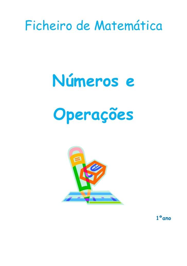 Ficheiro de Matemática    Números e    Operações                    1ºano