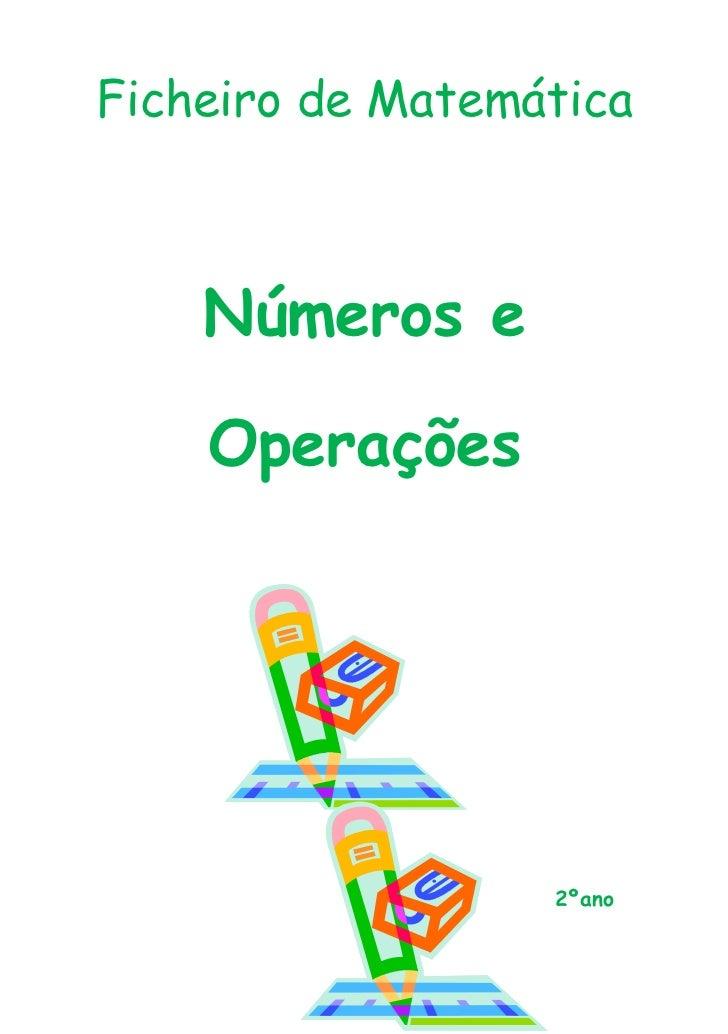 Ficheiro de Matemática    Números e    Operações                  2ºano