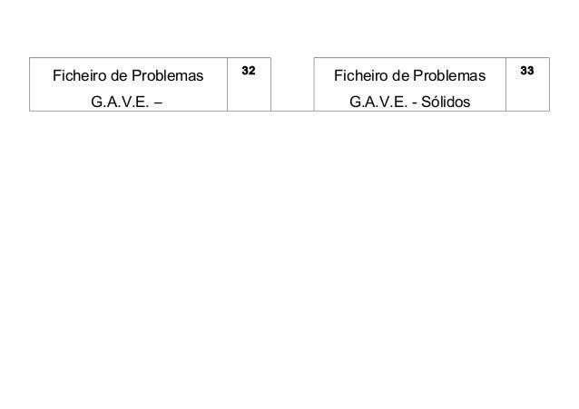 32                           33Ficheiro de Problemas        Ficheiro de Problemas     G.A.V.E. –                G.A.V.E. -...