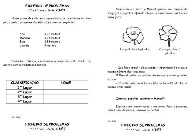 FICHEIRO DE PROBLEMAS                   3º e 4º anos - Série X Nº1                            Num passeio à serra, o Manue...