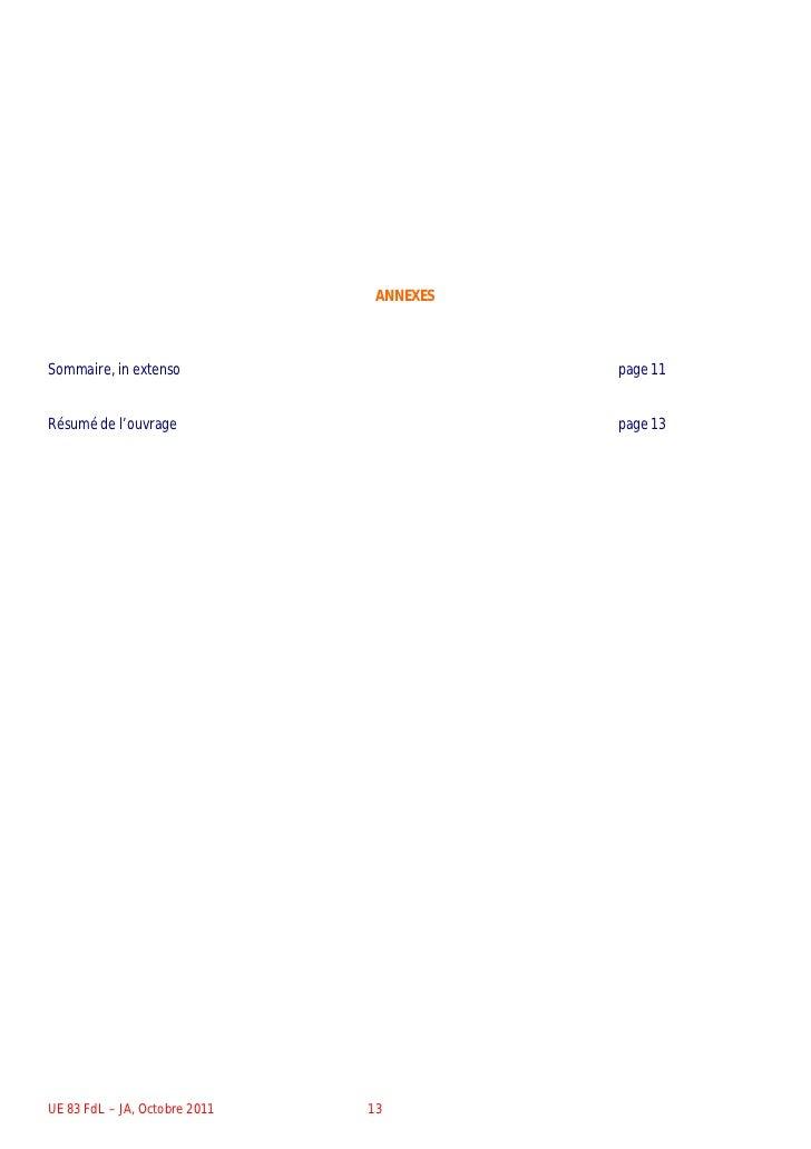 ANNEXESSommaire, in extenso                      page 11Résumé de l'ouvrage                       page 13UE 83 FdL – JA, O...