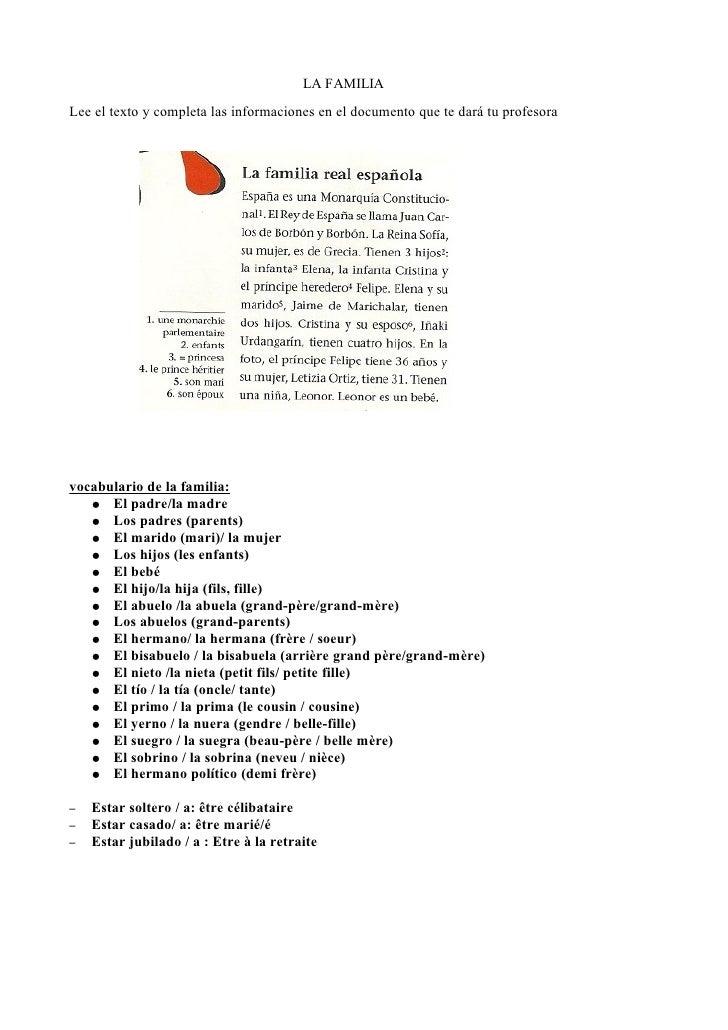 LA FAMILIALee el texto y completa las informaciones en el documento que te dará tu profesoravocabulario de la familia:   ●...
