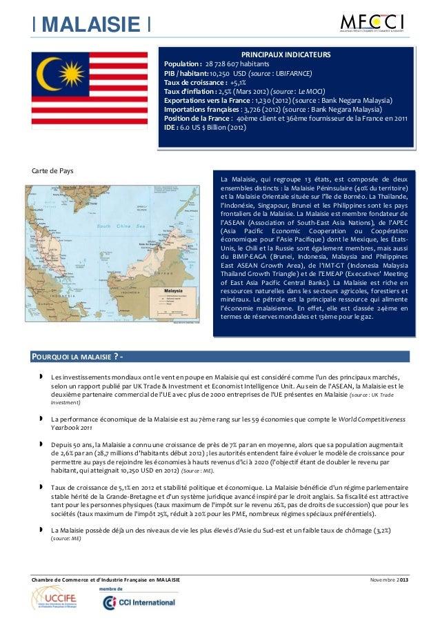l MALAISIE l Chambre de Commerce et d'Industrie Française en MALAISIE Novembre 2013 Carte de Pays POURQUOI LA MALAISIE ? -...
