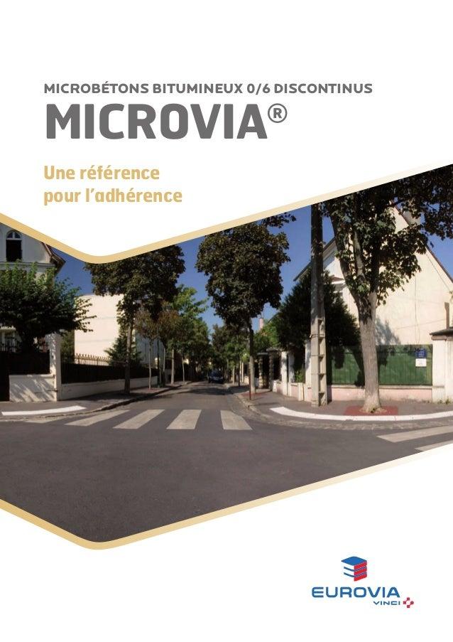 Microbétons bitumineux 0/6 discontinus  Microvia  ®  Une référence pour l'adhérence