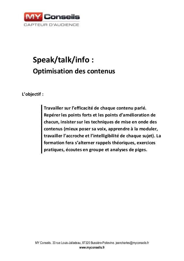 MY Conseils. 33 rue Louis-Jalladeau, 87320 Bussière-Poitevine. jeancharles@myconseils.fr www.myconseils.fr Speak/talk/info...