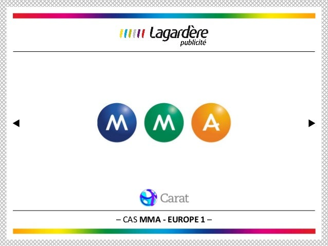 – CAS MMA - EUROPE 1 –