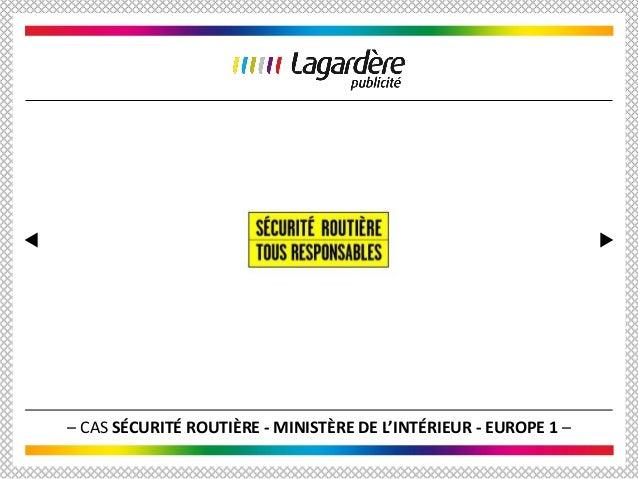 – CAS SÉCURITÉ ROUTIÈRE - MINISTÈRE DE L'INTÉRIEUR - EUROPE 1 –