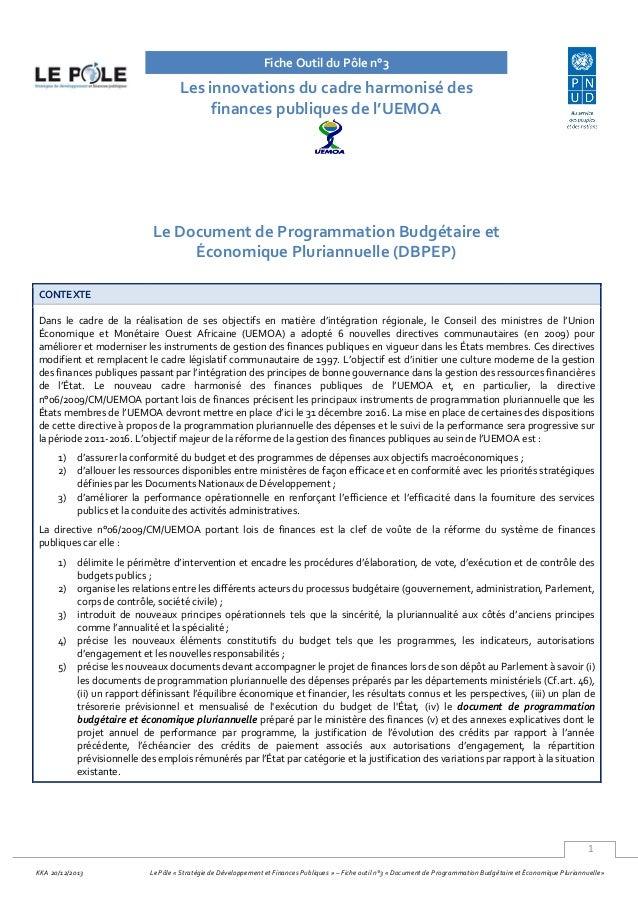 1 KKA 20/12/2013 Le Pôle « Stratégie de Développement et Finances Publiques » – Fiche outil n°3 « Document de Programmatio...