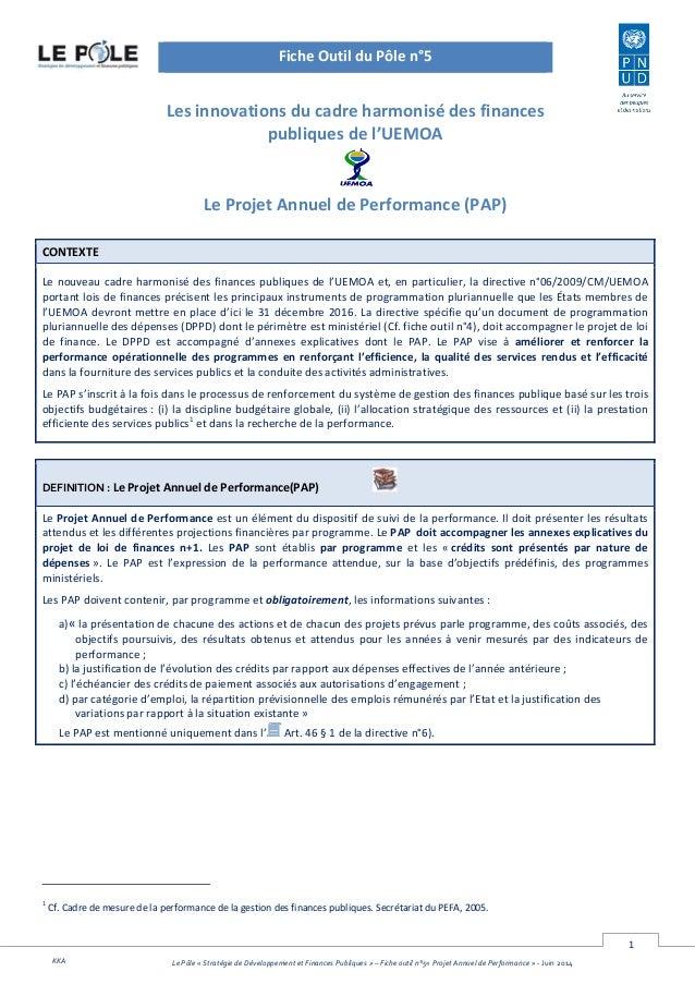 1 Le Pôle « Stratégie de Développement et Finances Publiques » – Fiche outil n°5« Projet Annuel de Performance » - Juin 20...