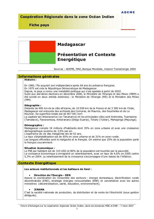 Forum d'échanges sur la coopération régionale Océan Indien, dans les domaines MDE et ENR – 7 mars 20071Coopération Régiona...