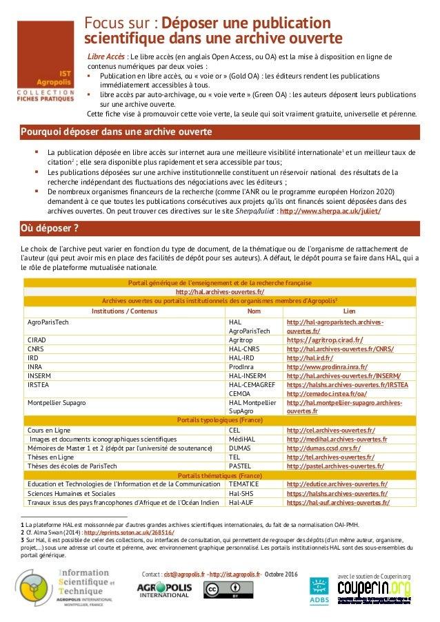 Contact : cist@agropolis.fr –http://ist.agropolis.fr- Octobre 2016 avec le soutien de Couperin.org Focus sur : Déposer une...