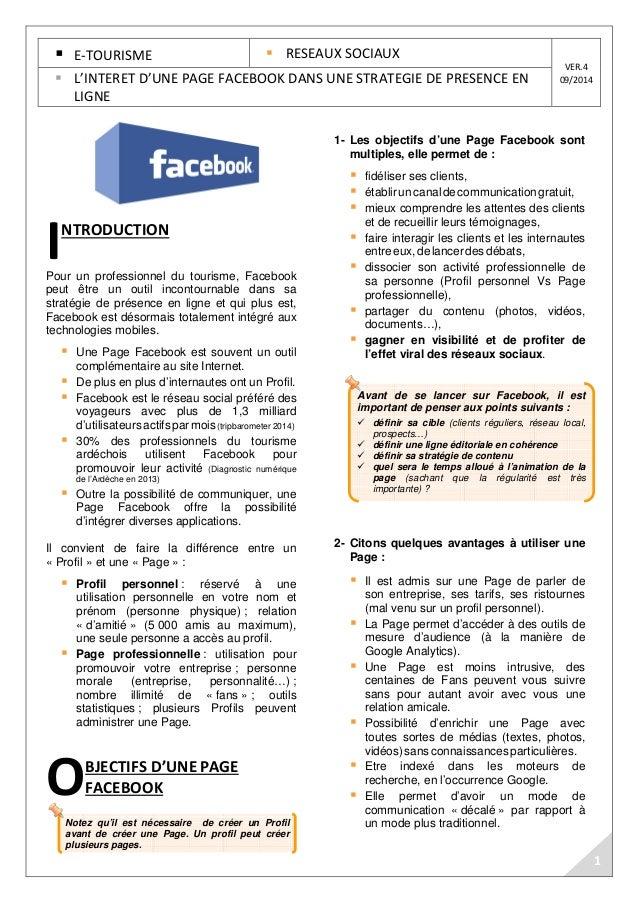 E-TOURISME  RESEAUX SOCIAUX  Avant de se lancer sur Facebook, il est  important de penser aux points suivants :   définir ...