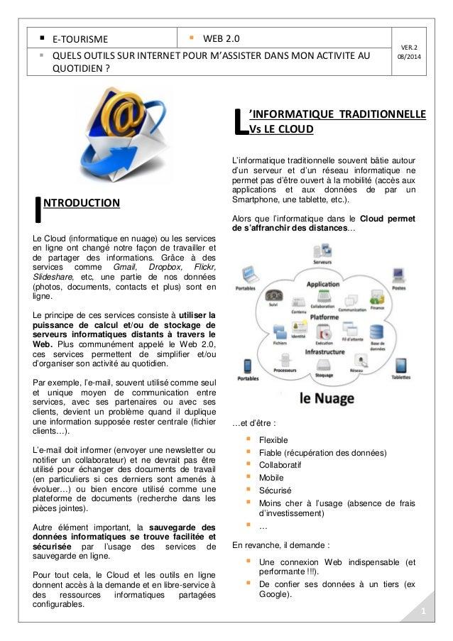 E-TOURISME  WEB 2.0  VER.2   QUELS OUTILS SUR INTERNET POUR M'ASSISTER DANS MON ACTIVITE AU 08/2014  QUOTIDIEN ?  NTRODUCT...