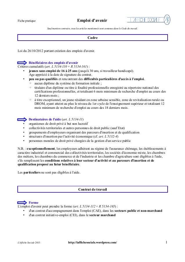 Fiche pratique  Emploi d'avenir Sauf mention contraire, tous les articles mentionnés sont contenus dans le Code du travail...
