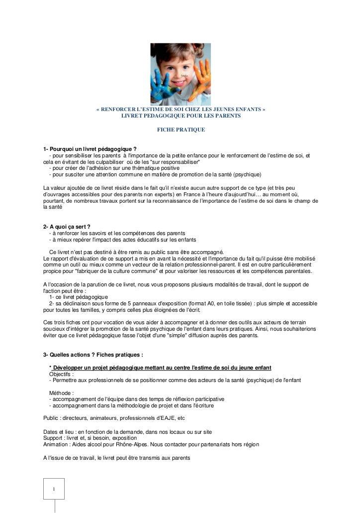 « RENFORCER L'ESTIME DE SOI CHEZ LES JEUNES ENFANTS »                              LIVRET PEDAGOGIQUE POUR LES PARENTS    ...