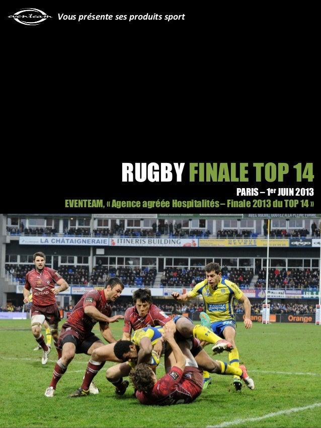 Vous présente ses produits sport                RUGBY FINALE TOP 14                                             PARIS – 1e...