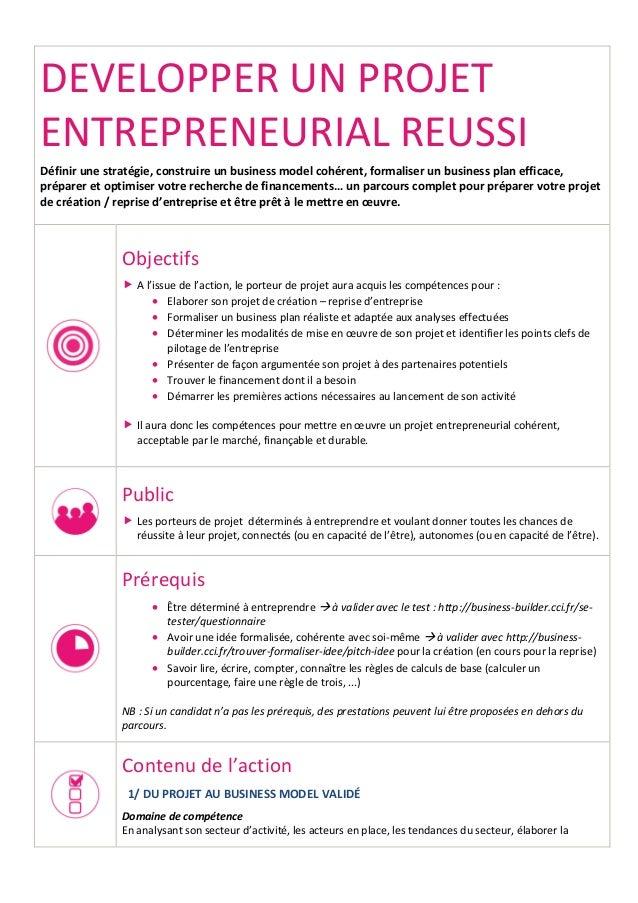 DEVELOPPER UN PROJET ENTREPRENEURIAL REUSSI Définir une stratégie, construire un business model cohérent, formaliser un bu...