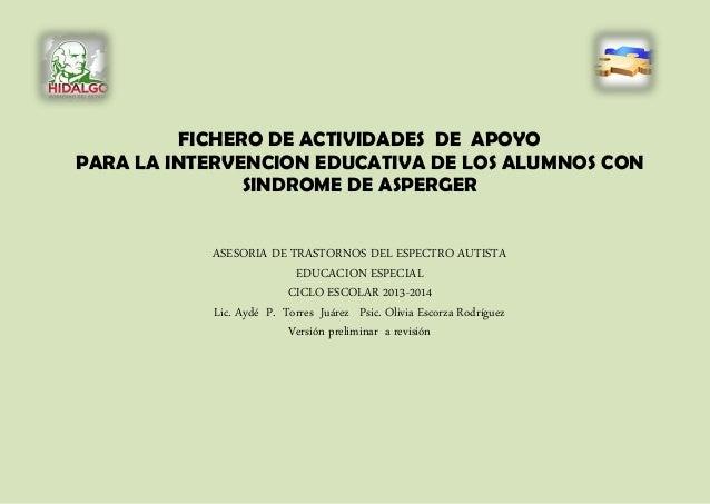 FICHERO DE ACTIVIDADES DE APOYO PARA LA INTERVENCION EDUCATIVA DE LOS ALUMNOS CON SINDROME DE ASPERGER ASESORIA DE TRASTOR...