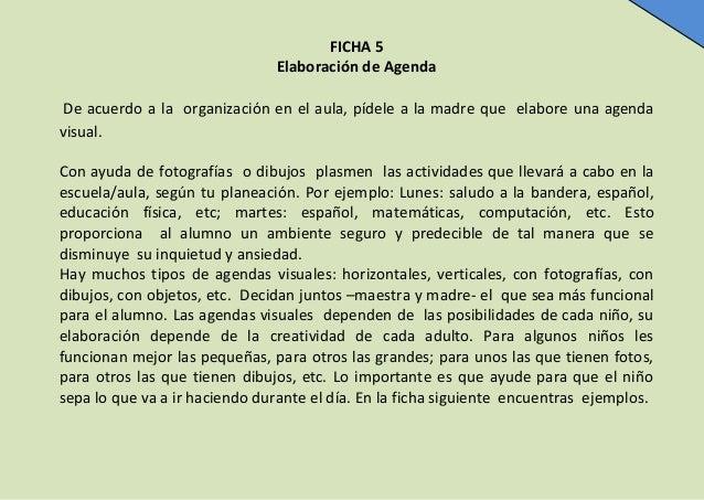 FICHA 5 Elaboración de Agenda De acuerdo a la organización en el aula, pídele a la madre que elabore una agenda visual. Co...