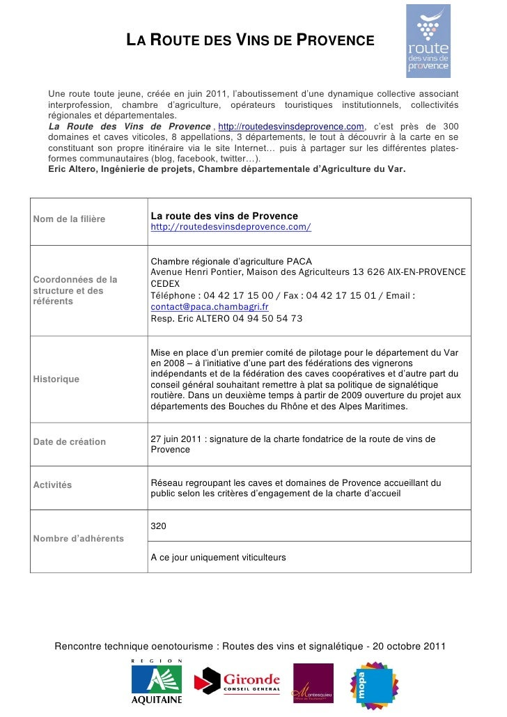 LA ROUTE DES VINS DE PROVENCE   Une route toute jeune, créée en juin 2011, l'aboutissement d'une dynamique collective asso...