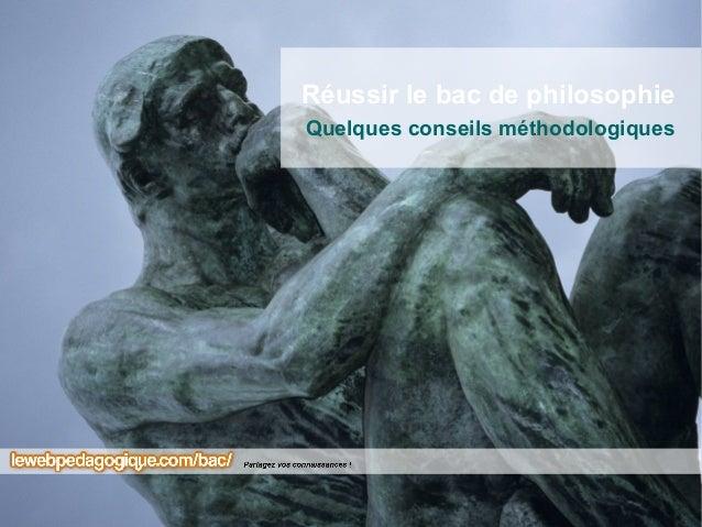 Réussir le bac de philosophieQuelques conseils méthodologiques