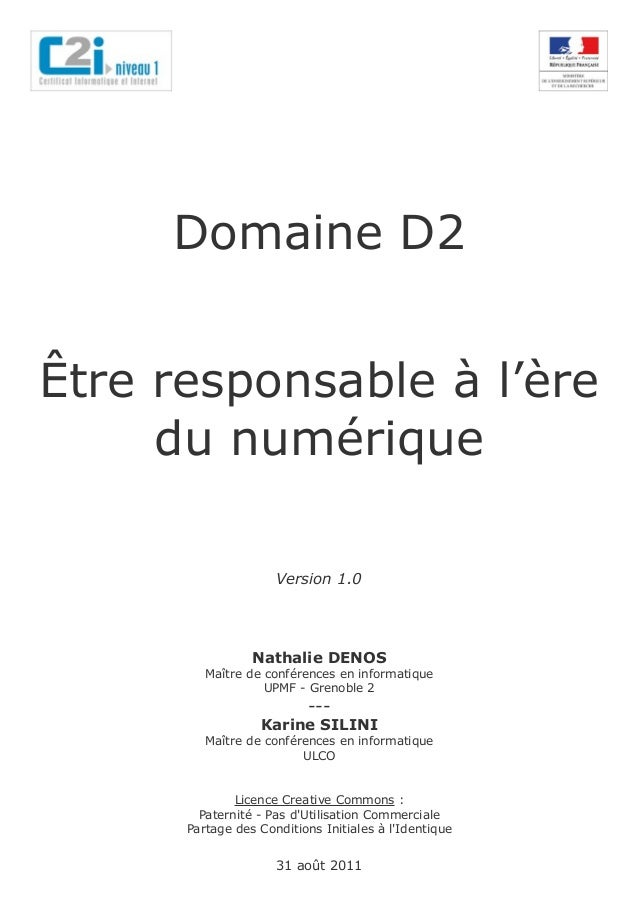 Domaine D2Être responsable à l'ère     du numérique                     Version 1.0                 Nathalie DENOS        ...