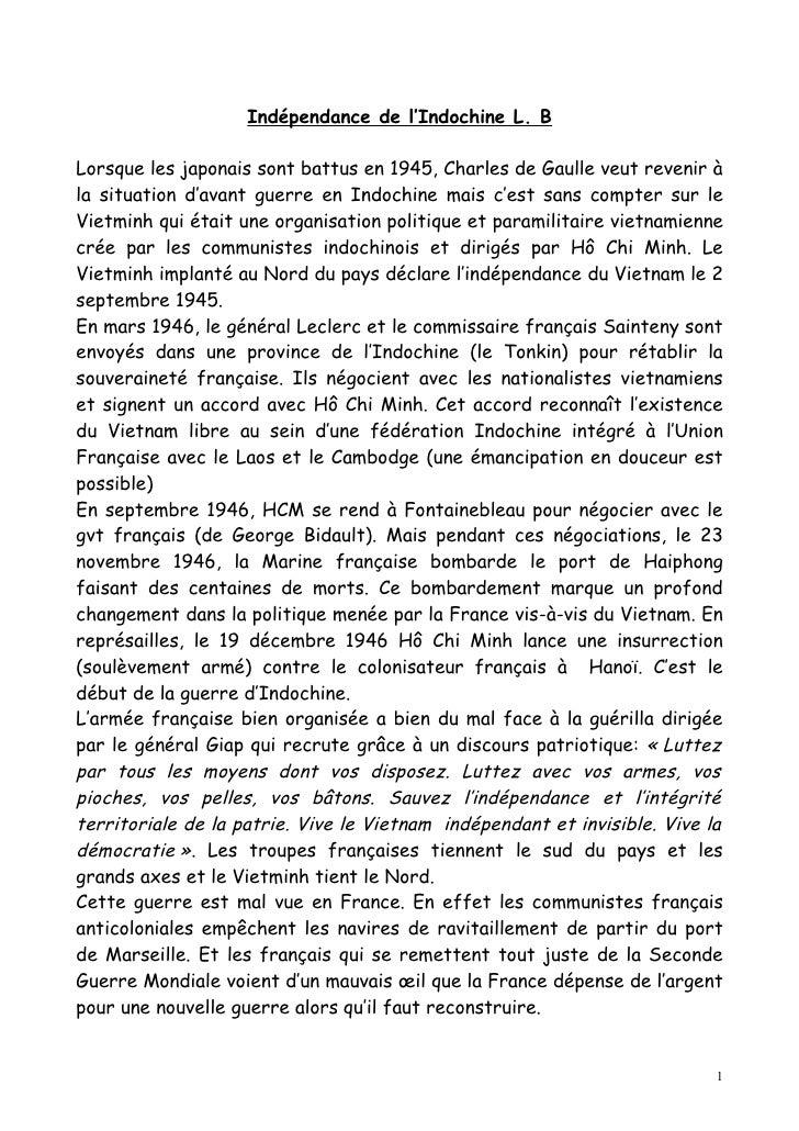 Indépendance de l'Indochine L. BLorsque les japonais sont battus en 1945, Charles de Gaulle veut revenir àla situation d'a...