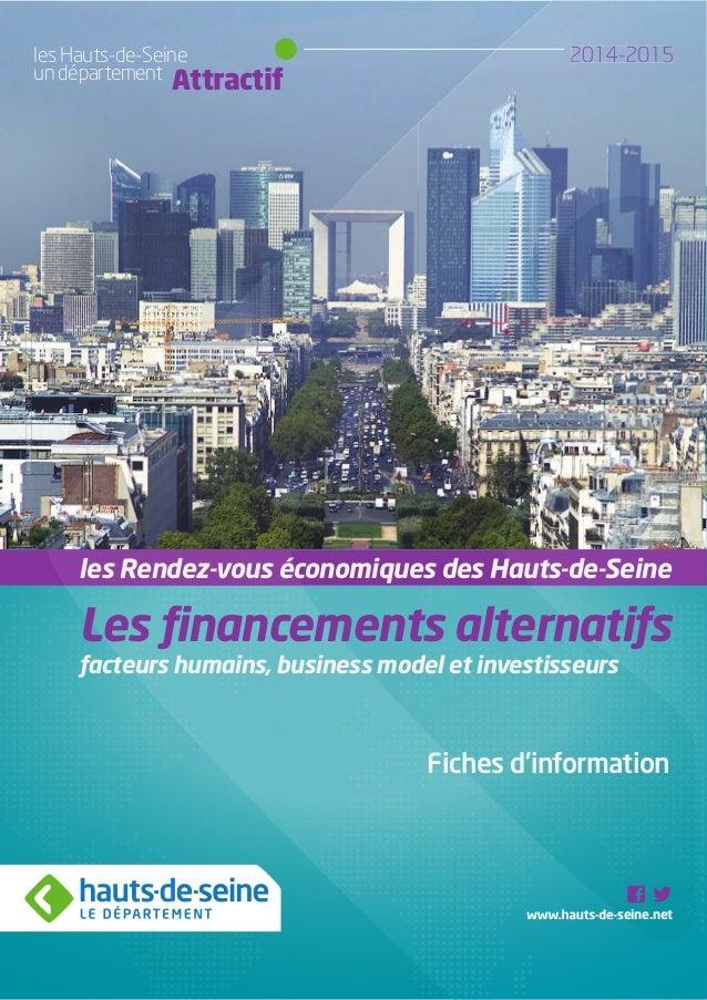 les Hauts-de-Seine 2014-2015  un département Attractif  les Rendez-vous économiques des Hauts-de-Seine  Les financements a...