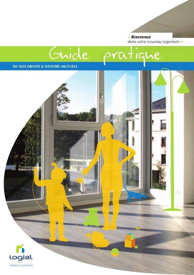 Guide pratiquede nos droits & devoirs mutuels « Bienvenue dans votre nouveau logement »