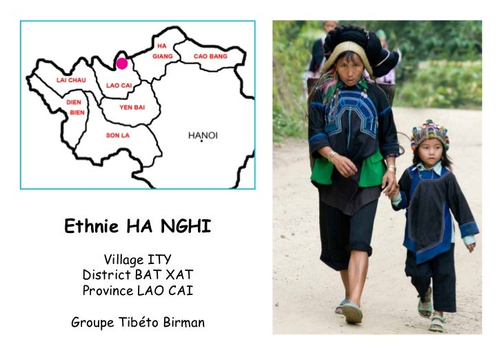 Ethnie HA NGHI    Village ITY District BAT XAT Province LAO CAIGroupe Tibéto Birman