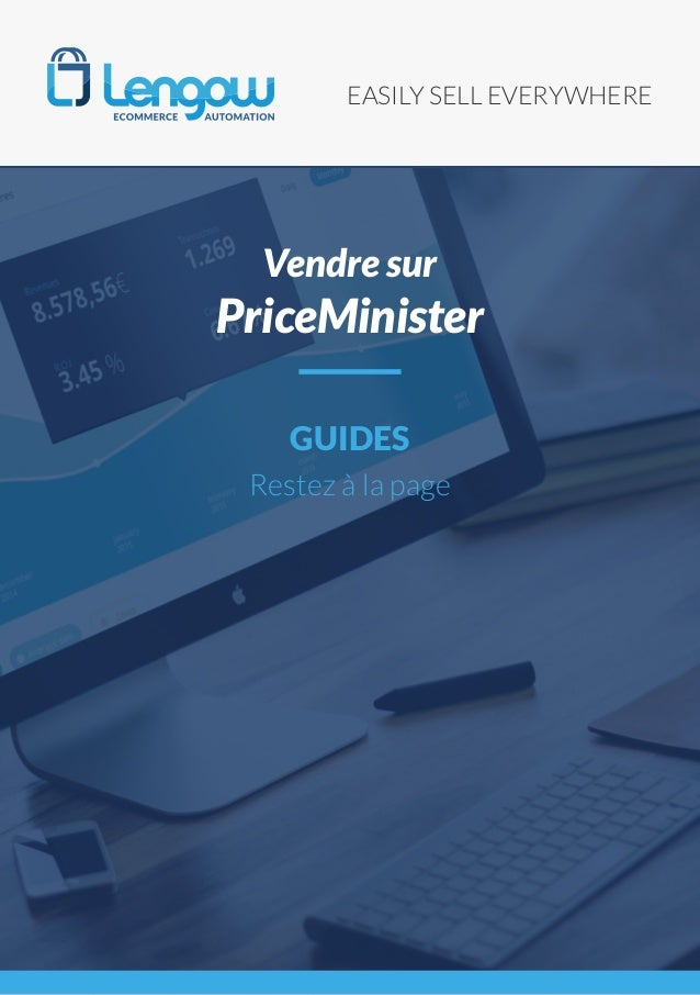 EASILY SELL EVERYWHERE GUIDES Restez à la page Vendre sur PriceMinister