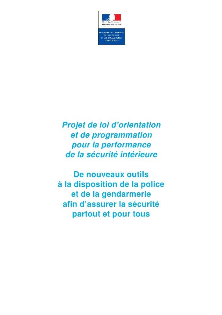 Projet de loi d'orientation    et de programmation    pour la performance   de la sécurité intérieure       De nouveaux ou...