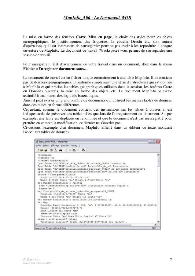 F. Guerreiro Mise à jour : Janvier 2009 7 MapInfo_A06 - Le Document WOR La mise en forme des fenêtres Carte, Mise en page,...