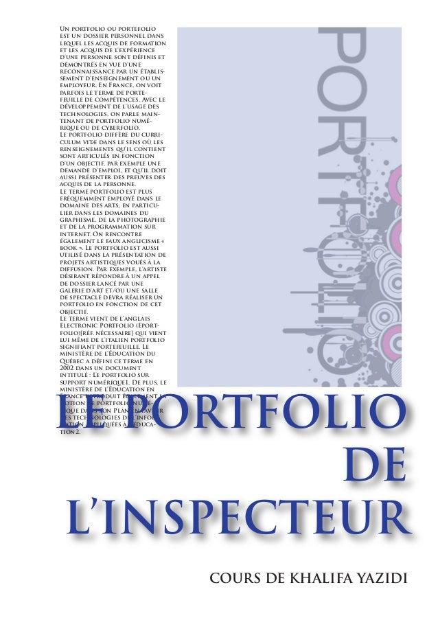 Un portfolio ou portefolio est un dossier personnel dans lequel les acquis de formation et les acquis de l'expérience d'un...