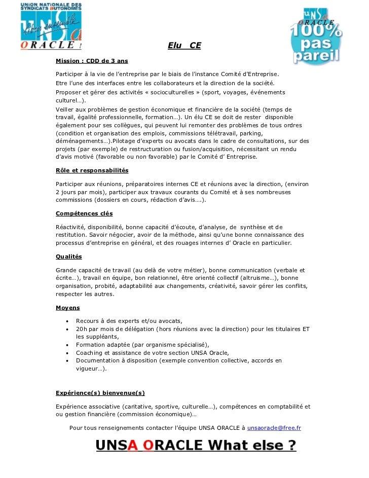 Elu     CEMission : CDD de 3 ansParticiper à la vie de l'entreprise par le biais de l'instance Comité d'Entreprise.Etre l'...