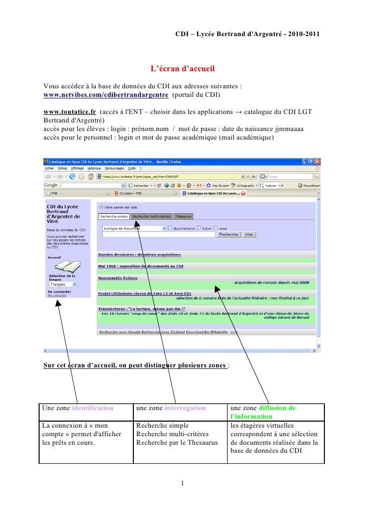 CDI – Lycée Bertrand d'Argentré - 2010-2011                                       L'écran d'accueil  Vous accédez à la bas...