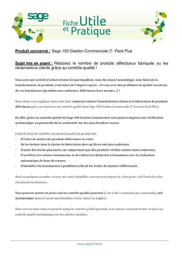 Produit concerné : Sage 100 Gestion Commerciale i7- Pack PlusSujet mis en avant : Réduisez le nombre de produits défectueu...